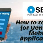 How to register for Yono SBI Mobile Application?