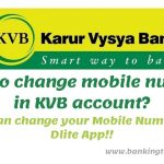 How to change Mobile Number in KVB account?